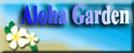 aloha garden